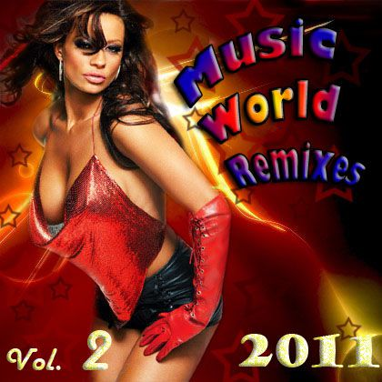 Music World Remixes Vol.2 (2011)
