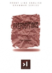 Prepositions (Front Line English Grammar Series)