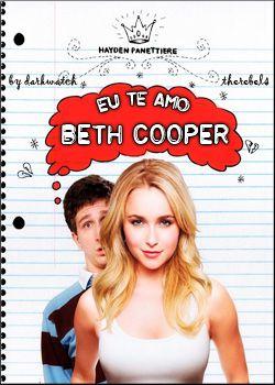 Baixar Eu Te Amo, Beth Cooper AVI Dual Áudio + RMVB Dublado
