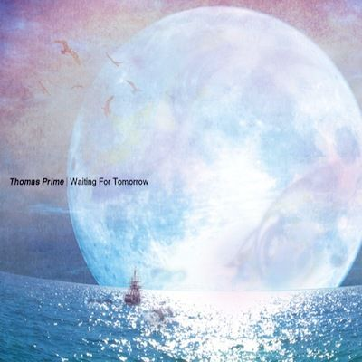 Thomas Prime - Waiting For Tomorrow (2011)