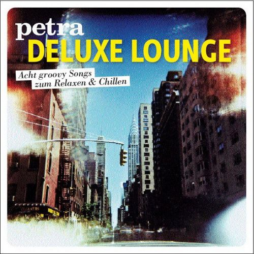 Petra Deluxe Lounge (2011)