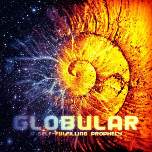 Globular - A Self-Fulfilling Prophecy (2012)