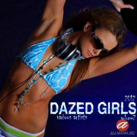 Dazed Girls vol.2 (2012)