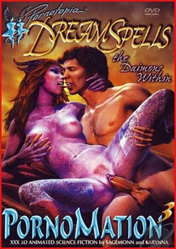 Порно фантазии 3: Сонные чары - Одержимые демонами / PornoMation 3: Dream Spells - the Daimons Within / Full Version (2009) DVDRip