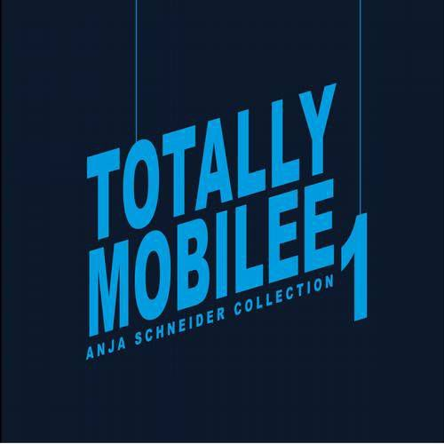 Totally Mobilee - Anja Schneider Collection Vol.1 (2012)