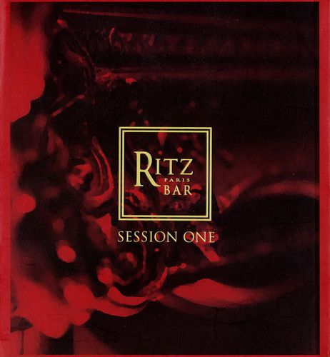 Ritz Bar Paris - Session One (2011)