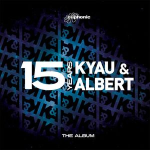 Kyau & Albert - 15 Years (The Album) - 2012, FLAC (tracks+.cue), lossless