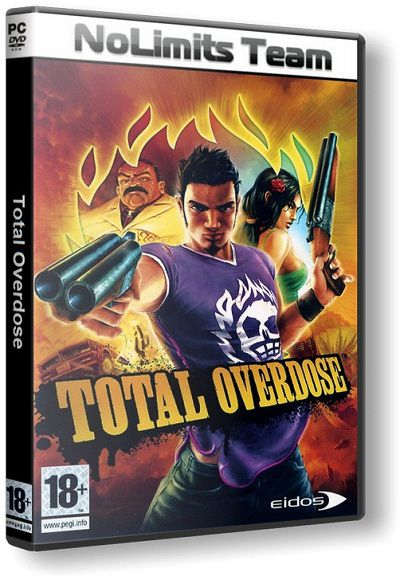 Total Overdose (2005) PC | RePack от R.G. NoLimits-Team GameS