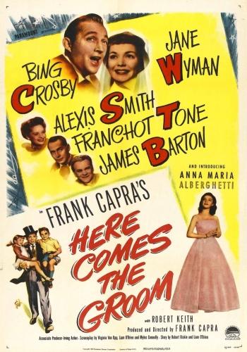 Жених возвращается / Here Comes the Groom (Фрэнк Капра / Frank Capra) [1951, США, комедия, мюзикл, DVDRip] VO (Светла)