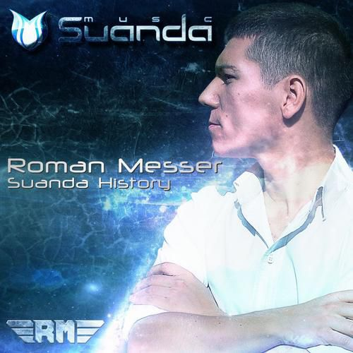 (Trance, Progressive Trance) VA - Suanda History - Mixed By Roman Messer [Suanda Music (SND015)] WEB- 2013, MP3 (tracks / image), 320 kbps