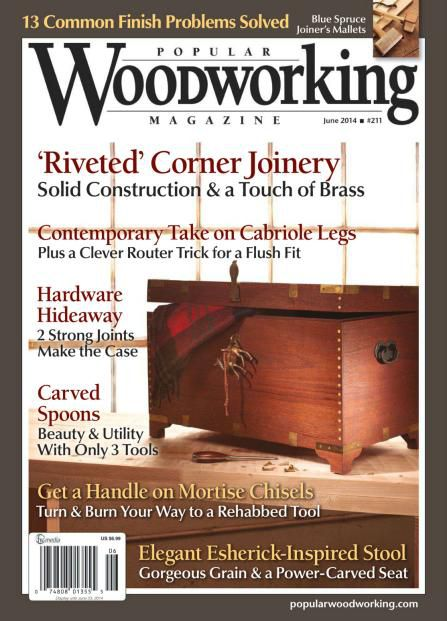 Popular Woodworking - June July 2014