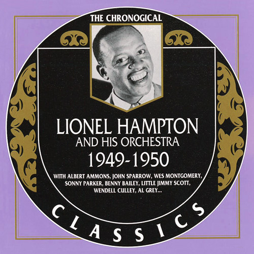 (Big Band, Swing) [CD] Lionel Hampton And His Orchestra - 1949-1950 {The Chronological Classics, 1161} - 2001, FLAC (tracks+.cue), lossless