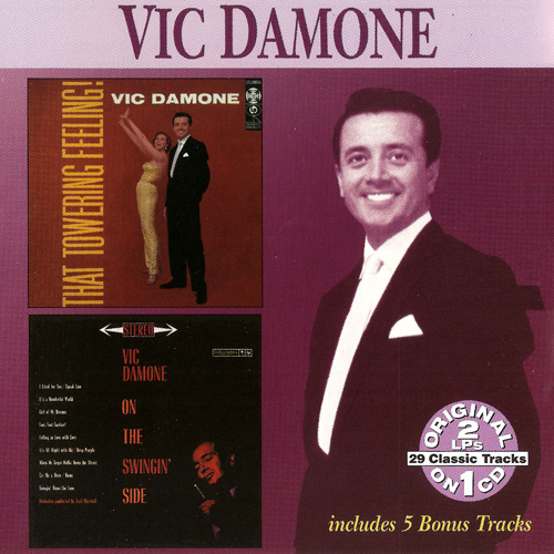 (Vocal Jazz) [CD] Vic Damone - That Towering Feeling! (1956) • On The Swingin Side (1960) - 2000 (2in1), FLAC (tracks+.cue), lossless