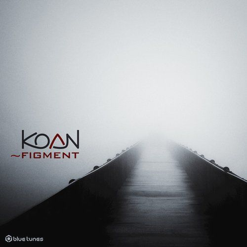 (Downtempo, Deep House, Ambient, Progressive House, Minimal) [WEB] Koan - ~Figment [Blue Tunes Recordings (BTRDR 242)] - 2015, FLAC (tracks), lossless