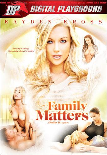 Digital Playground - Дела семейные / Family Matters (2010) DVDRip