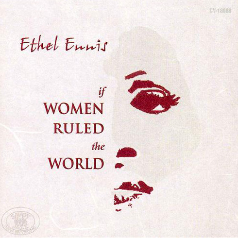 (Vocal Jazz) [CD] Ethel Ennis - If Women Ruled The World - 1998, FLAC (tracks+.cue), lossless
