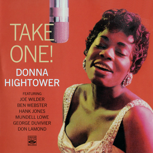 (Vocal Jazz) [CD] Donna Hightower - Take One! / Gee, Baby, Aint I Good To You - 2009, FLAC (tracks+.cue), lossless