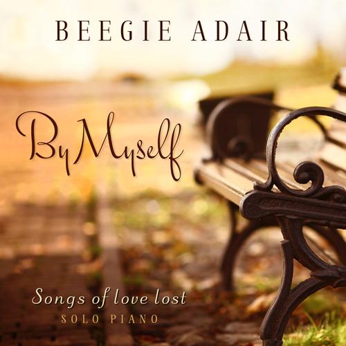 (Mainstream Jazz) [CD] Beegie Adair - By Myself :: Songs Of Love Lost - 2014, FLAC (tracks+.cue), lossless