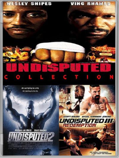 Неоспоримый: Трилогия / Undisputed: Trilogy (2002-2010) (BDRip-AVC) 60 fps