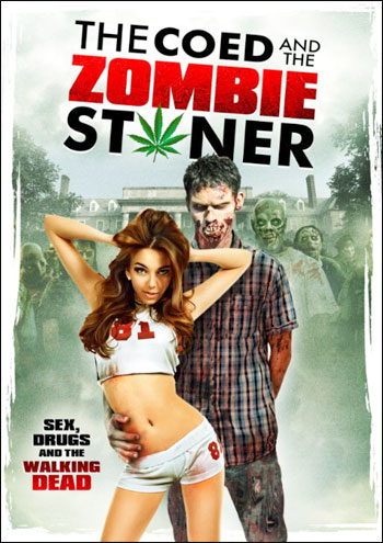 Студентка и зомбяк-укурыш / The Coed and the Zombie Stoner (2014) WEB-DLRip | Rus |