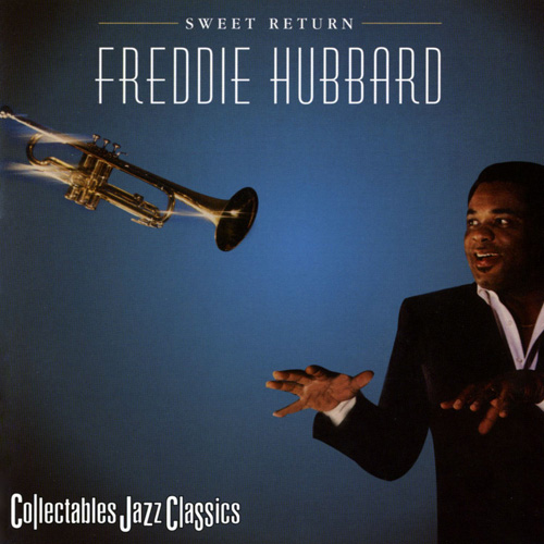 (Hard Bop, Post-Bop) [CD] Freddie Hubbard - Sweet Return (1983) - 2001, FLAC (tracks+.cue), lossless
