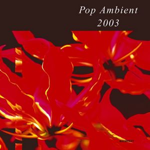 Pop Ambient - Collection (2001-2015)