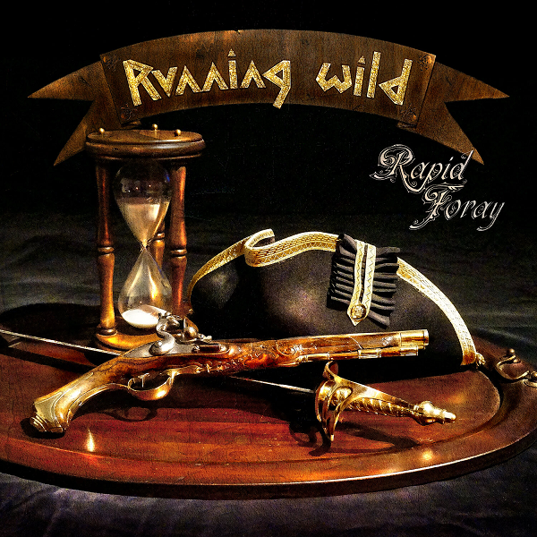 Running Wild - Rapid Foray [Limited Edition Digipak] (2016) FLAC