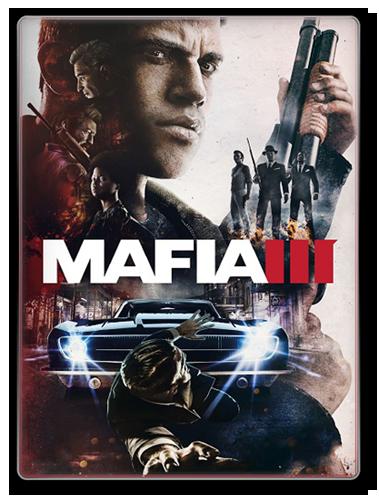 Мафия 3 / Mafia III - Digital Deluxe Edition [v 1.050.0.1 u4 + DLC] (2016) PC | RePack от =nemos=