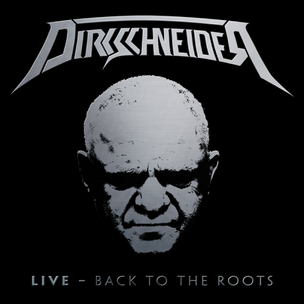 Dirkschneider - Live: Back to the Roots (2016) FLAC