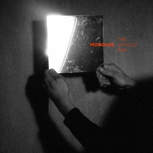 (Techno) [WEB] Monoloc - The Untold Way - 2016, FLAC (tracks), lossless
