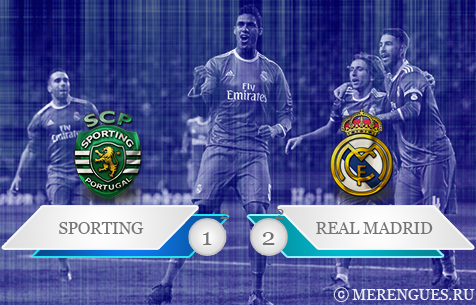 Sporting CP - Real Madrid C.F. 1:2