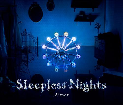 20161213.01.01 Aimer - Sleepless Nights cover.jpg