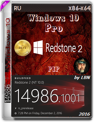 Windows 10 Pro 14986.1001 rs2 PIP by Lopatkin (x86/x64) (2016) Rus