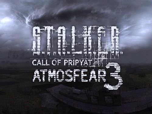 S.T.A.L.K.E.R.: Call of Pripyat (Mod AtmosFear 3)