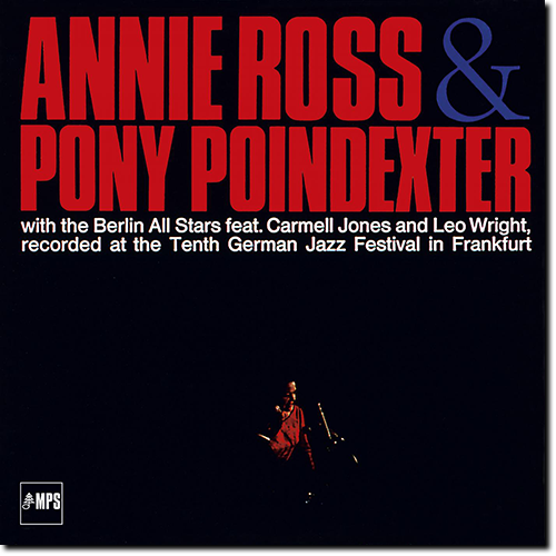 [TR24][OF] Annie Ross & Pony Poindexter with The Berlin All Stars - Recorded At The Tenth German Jazz Festival In Frankfurt (Remastered) - 1967/2016 (Vocal Jazz)
