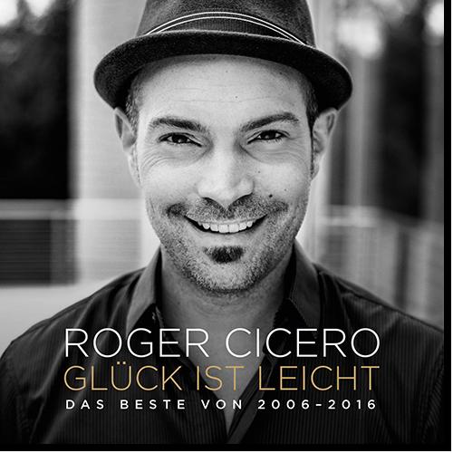 [TR24][OF] Roger Cicero - Gluck ist leicht - Das Beste von 2006-2016 - 2017 (Jazz-Pop)