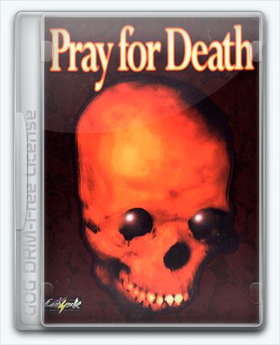 Pray for Death (1996) [En] (1.0) License GOG