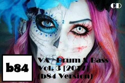 Drum and Bass Vol. 3 (b84 Version) (2017) MP3