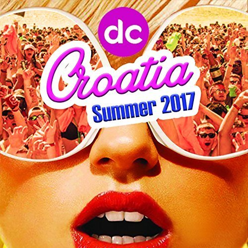 VA - Destination Clubbing Croatia [Summer 2017] (2017) MP3