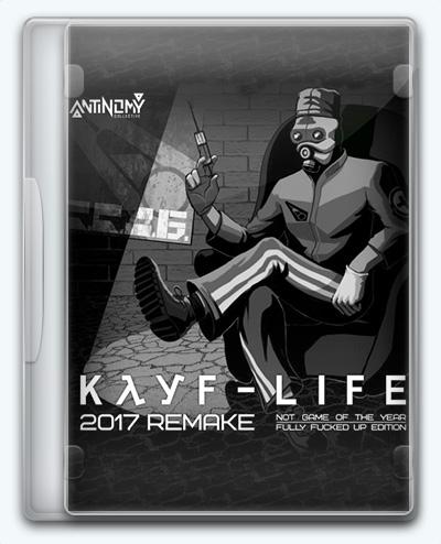 Kayf-Life Remake 2017 (2017) [Ru] (1.0.0.0) Mod Antinomy Collective