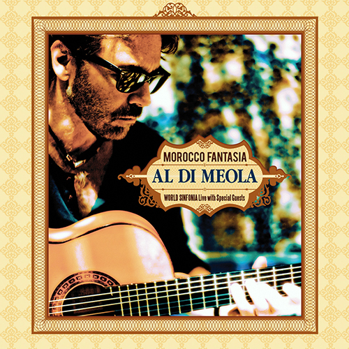 (Fusion) [CD] Al Di Meola - Morocco Fantasia: World Sinfonia Live with Special Guests - 2017, FLAC (tracks+.cue), lossless