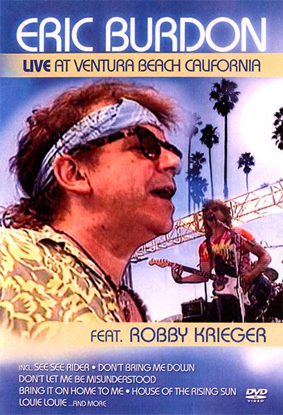 Eric Burdon feat. Robby Krieger - Live at the Ventura Beach California (1989) [2008, Rock, Blues, DVD5 (сжатый)]