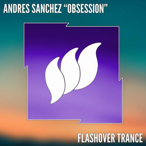 Andres Sanchez - Discography: 23 Singles, 14 Remixes, 4 Tracks, 3 Mashups 2011-2017 MP3 320kbps