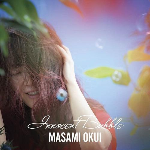 20170915.0452.6 Masami Okui - Innocent Bubble cover.jpg