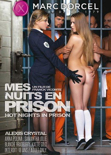 Мои Ночи В Тюрьме / Mes Nuits En Prison / Hot Nights In Prison (2016) WEB-DL 720p