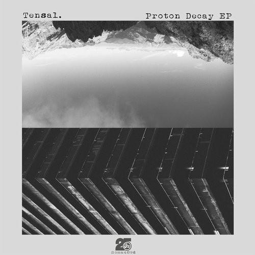 (Techno) [WEB] Tensal - Proton Decay - 2017, FLAC (tracks), lossless