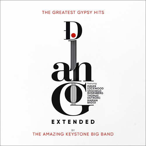 [TR24][OF] The Amazing Keystone Big Band - Django Extended (The Greatest Gypsy Hits) - 2017 (Big Band)