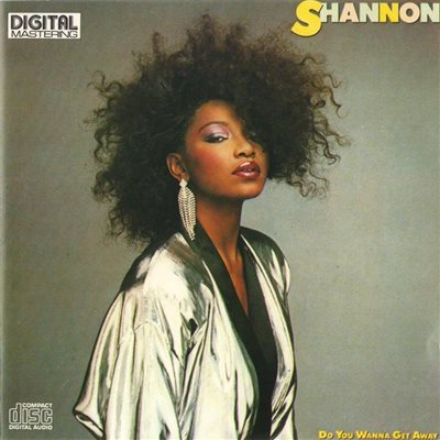 Shannon - Do You Wanna Get Away (1985) FLAC