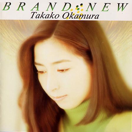 20180131.2232.26 Takako Okamura - Brand-New (1996) (FLAC) cover.jpg