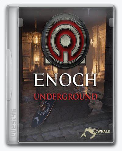 Enoch: Underground (2018) [Ru/En] (1.0) Repack xatab